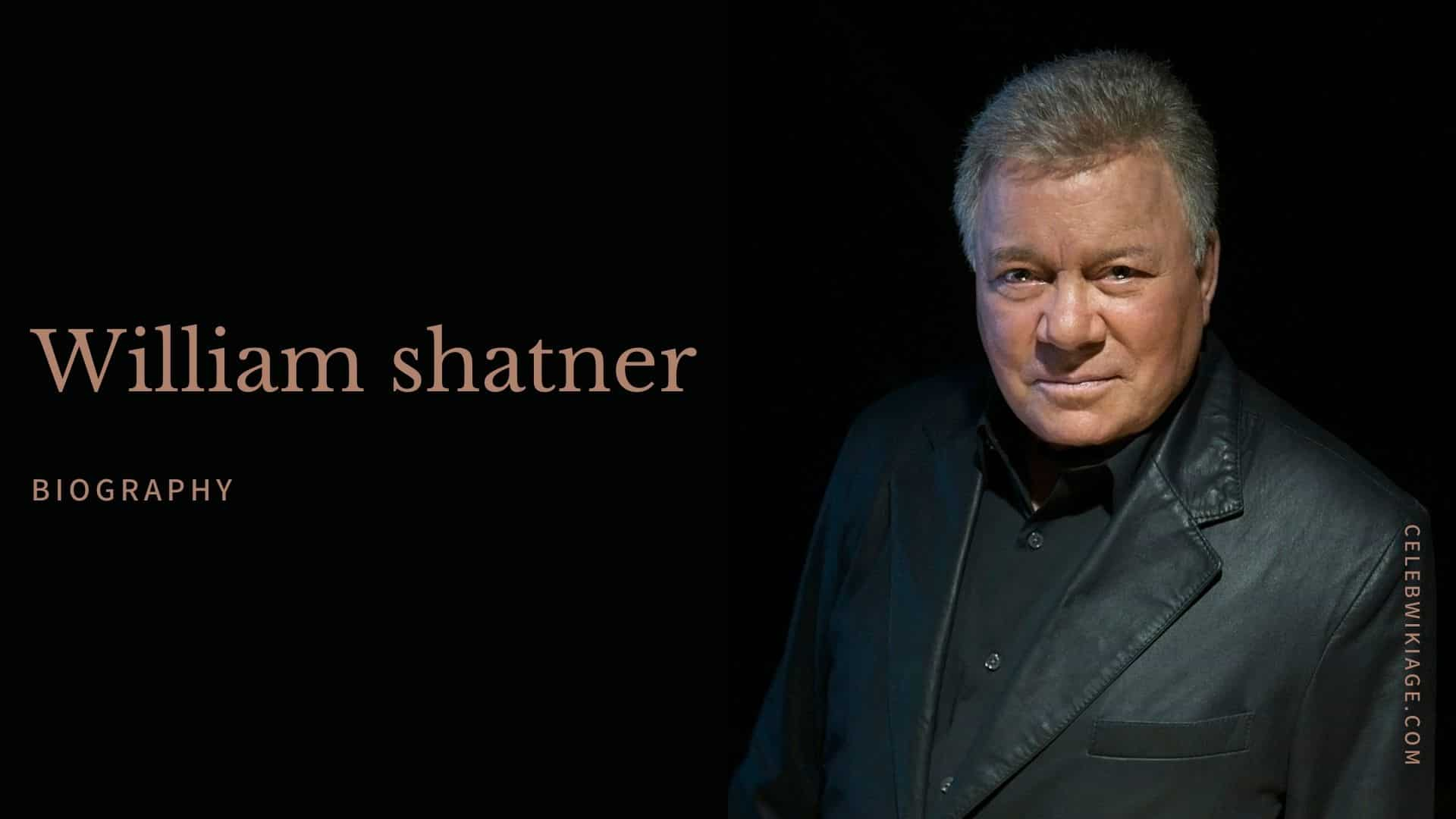 William Shatner Age, Height, Family, Net Worth, Biography & More ...